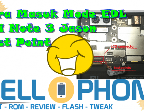 Cara Masuk Mode EDL Mi Note 3 Jason Test Point