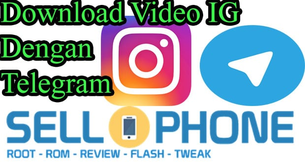 Cara Download Video Instagram dengan Telegram di Android